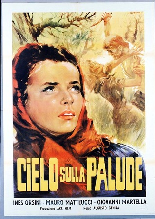 """Cielo sulla palude"" (1949)"