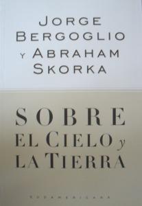 libro-sobre-el-cielo-y-la-tierra-del-papa-jorge-bergoglio-4918-MLA3994532212_032013-F