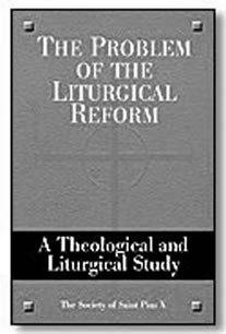 El Problema de la Reforma Litúrgica